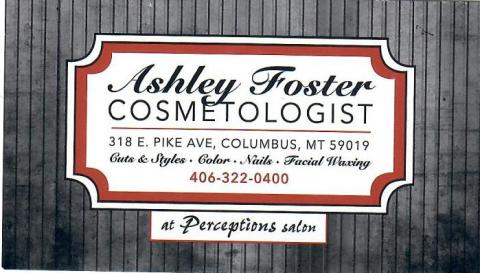 Ashley Foster - Cosmetologist located in Columbus, MT