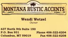 Montana Rustic Accents located in Columbus, Montana