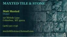 Maxted Tile & Stone located in Columbus, MT